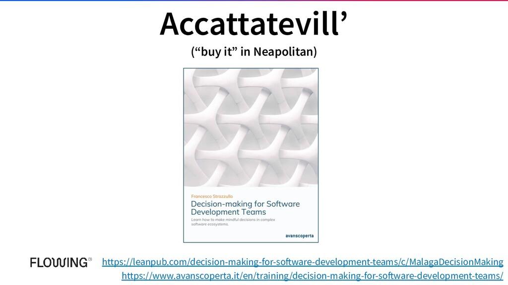 "Accattatevill' (""buy it"" in Neapolitan) https:/..."