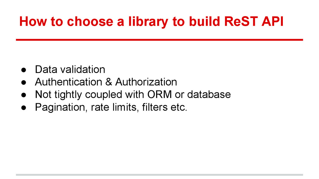How to choose a library to build ReST API ● Dat...