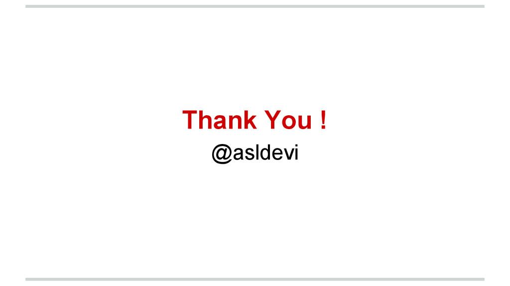 Thank You ! @asldevi