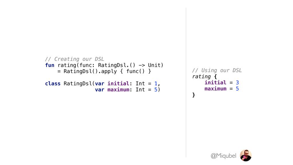 // Creating our DSL fun rating(func: RatingDsl....
