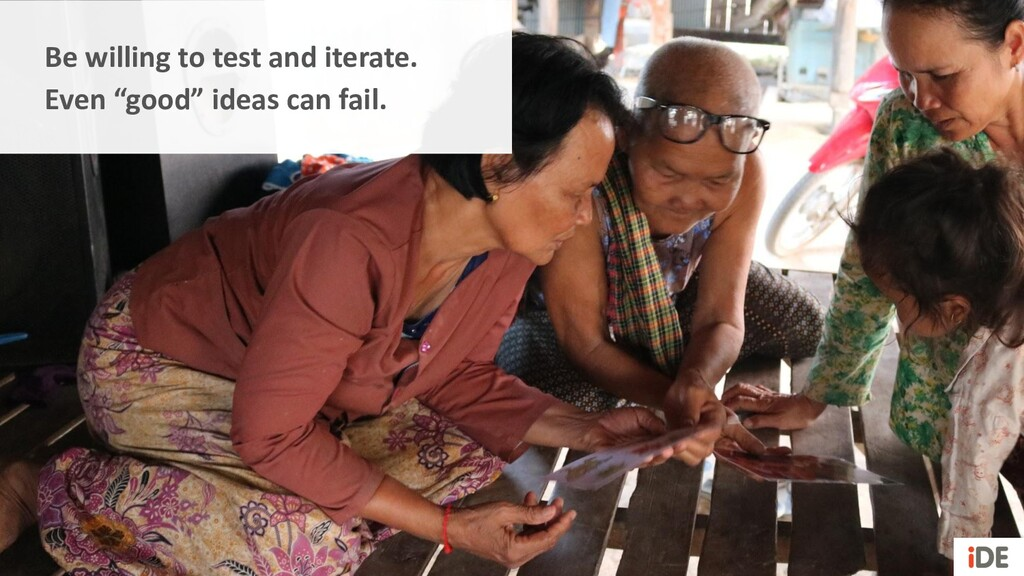 """Be willing to test and iterate. Even """"good"""" ide..."""