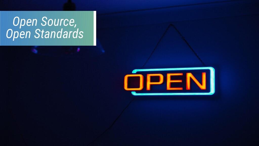 Open Source, Open Standards