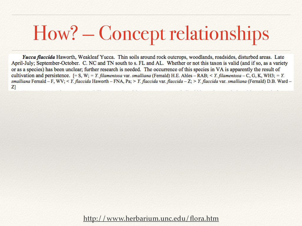 How? — Concept relationships http://www.herbari...