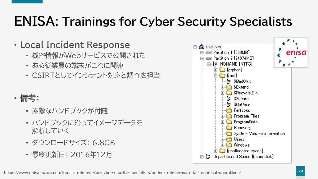 20 ENISA: Trainings for Cyber Security Speciali...