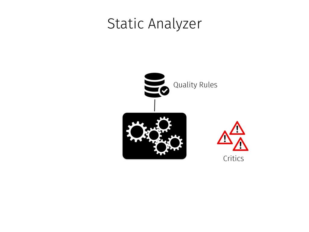 Quality Rules Critics Static Analyzer