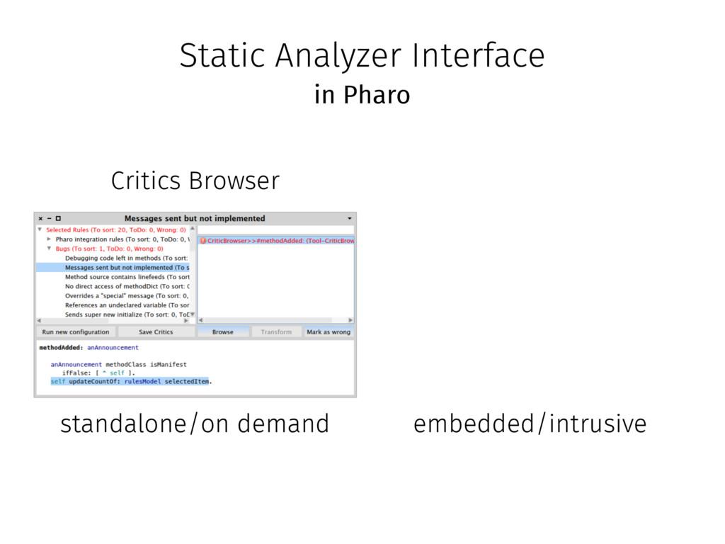 Static Analyzer Interface Critics Browser stand...