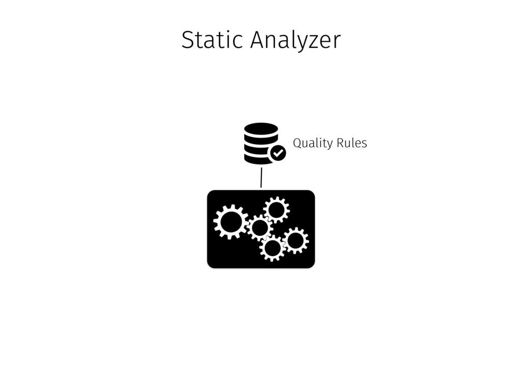 Quality Rules Static Analyzer