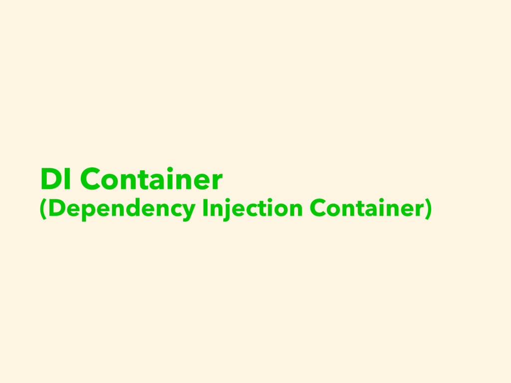 DI Container (Dependency Injection Container)