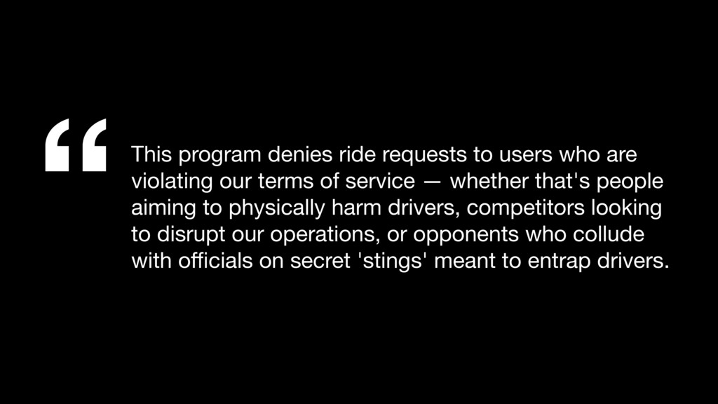 """""""This program denies ride requests to users who..."""