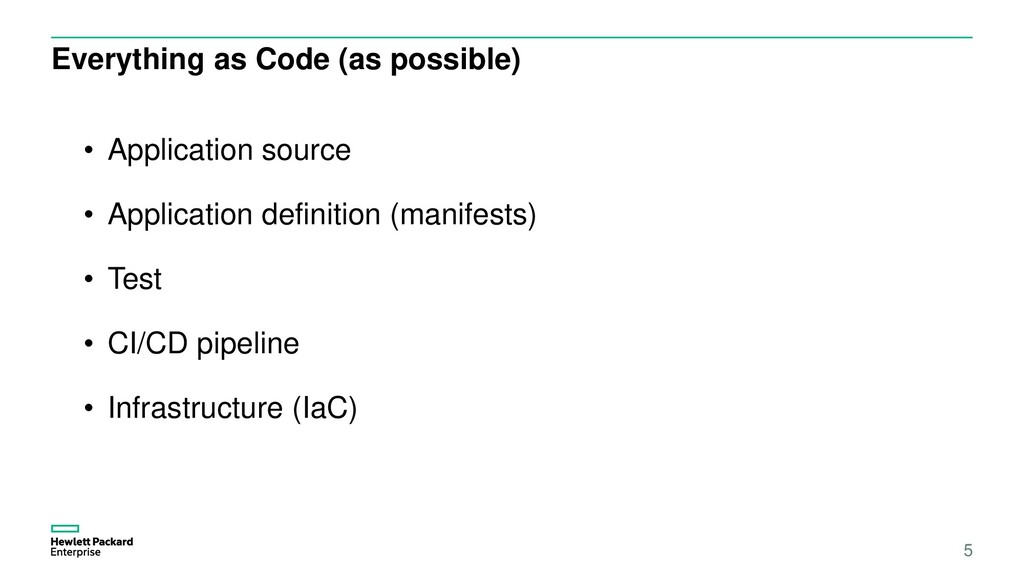 Everything as Code (as possible) 5 • Applicatio...