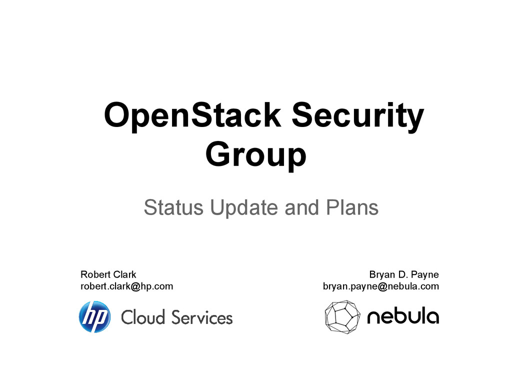 OpenStack Security Group Status Update and Plan...