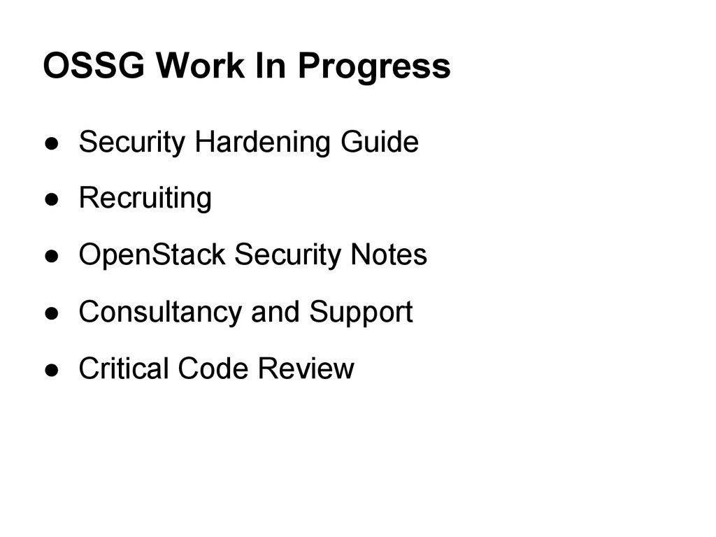 OSSG Work In Progress ● Security Hardening Guid...