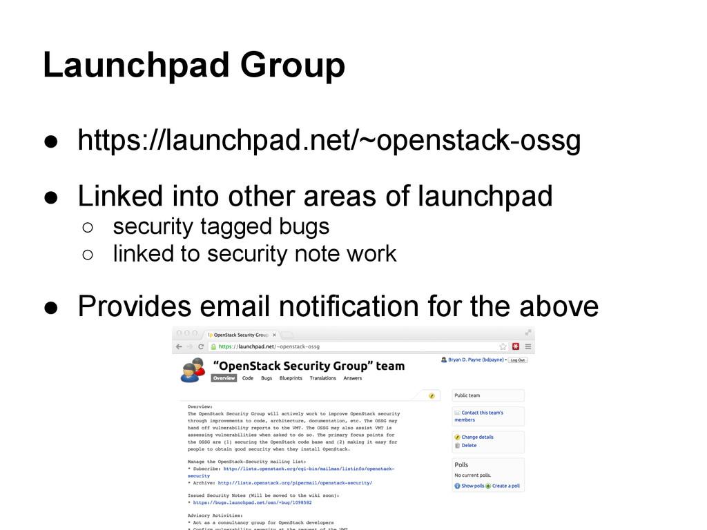 Launchpad Group ● https://launchpad.net/~openst...