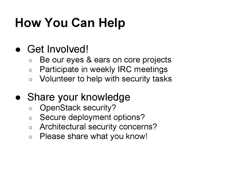 How You Can Help ● Get Involved! ○ Be our eyes ...