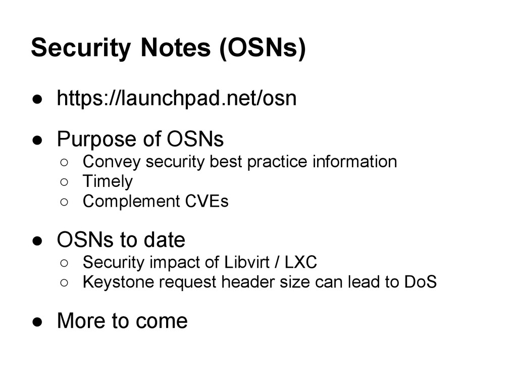 Security Notes (OSNs) ● https://launchpad.net/o...