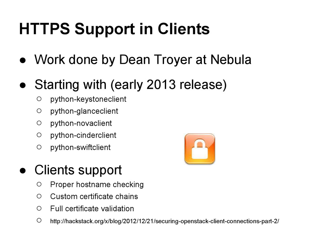 HTTPS Support in Clients ● Work done by Dean Tr...