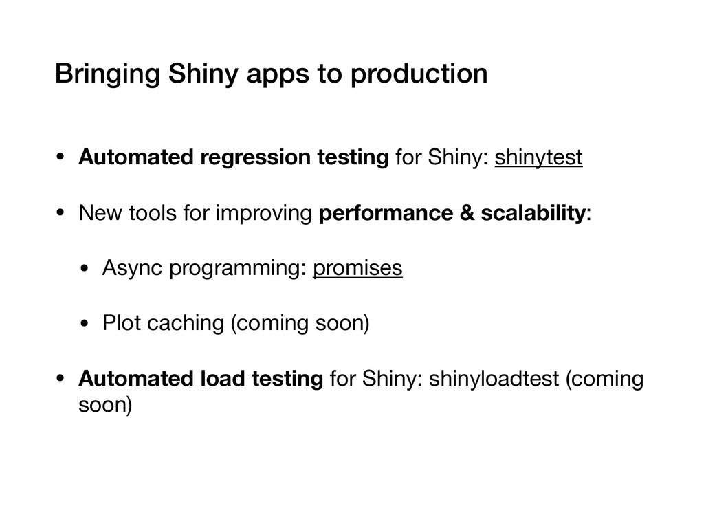 Bringing Shiny apps to production • Automated r...