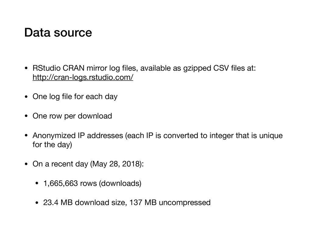 Data source • RStudio CRAN mirror log files, ava...