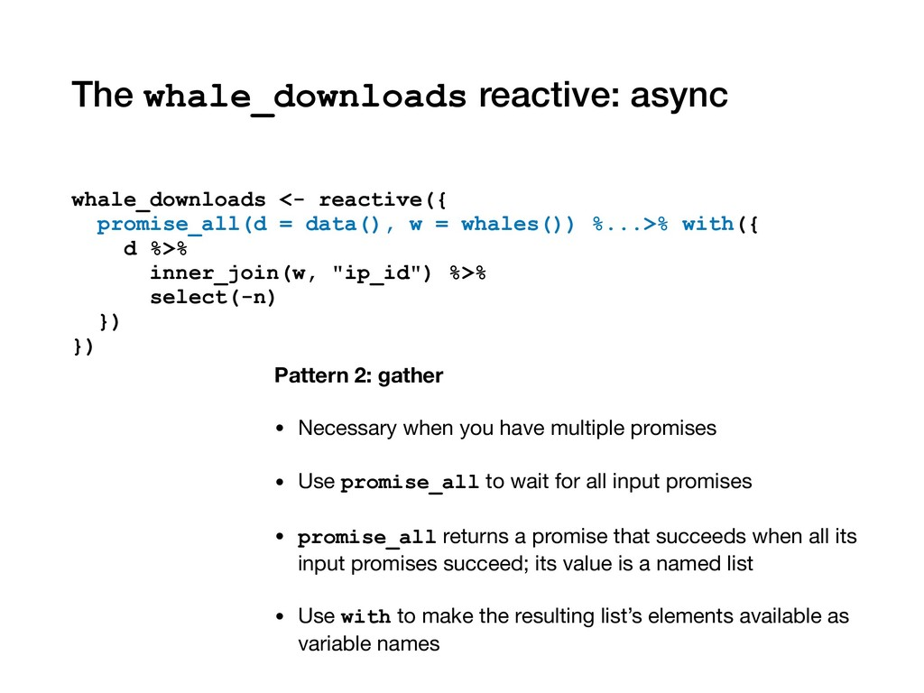 The whale_downloads reactive: async whale_downl...