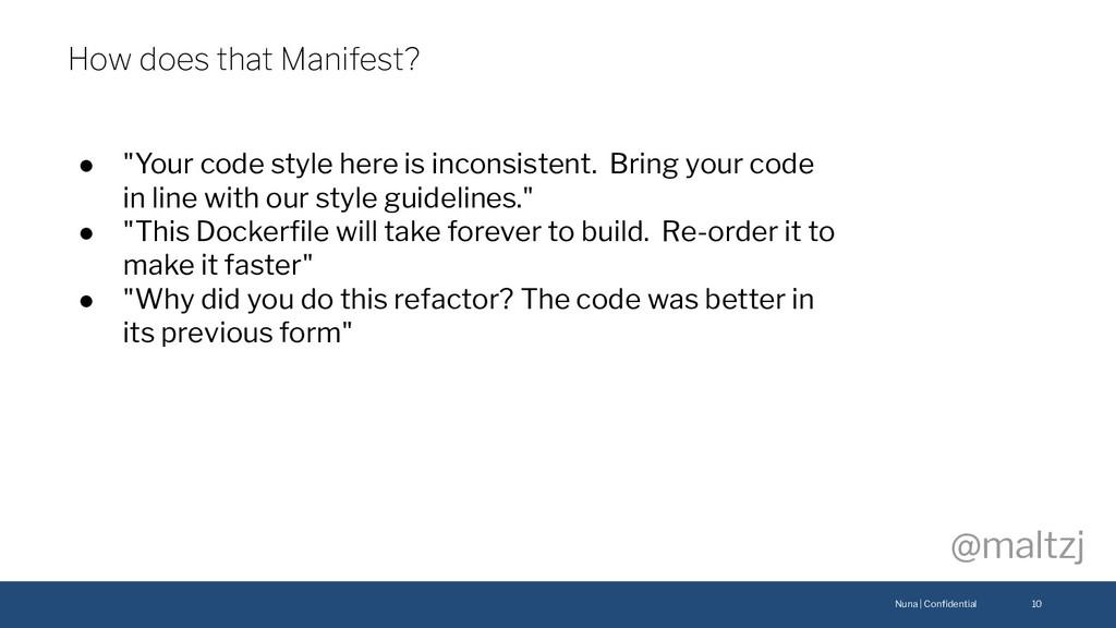 "Nuna | Confidential @maltzj ● ""Your code style h..."