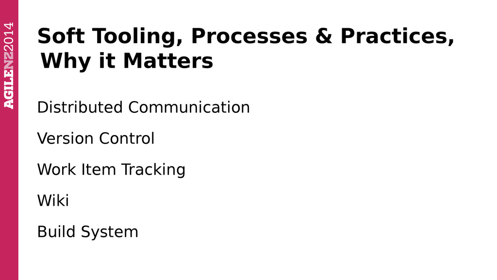 Soft Tooling, Processes & Practices, Why it Mat...
