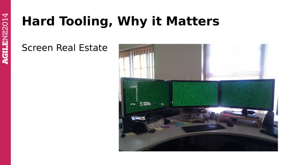 Hard Tooling, Why it Matters Screen Real Estate