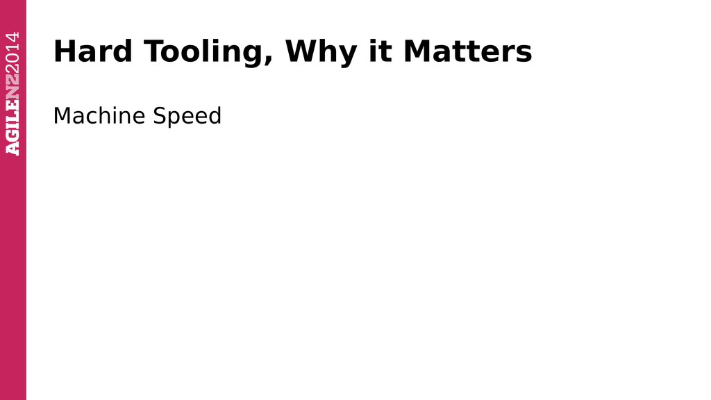 Hard Tooling, Why it Matters Machine Speed
