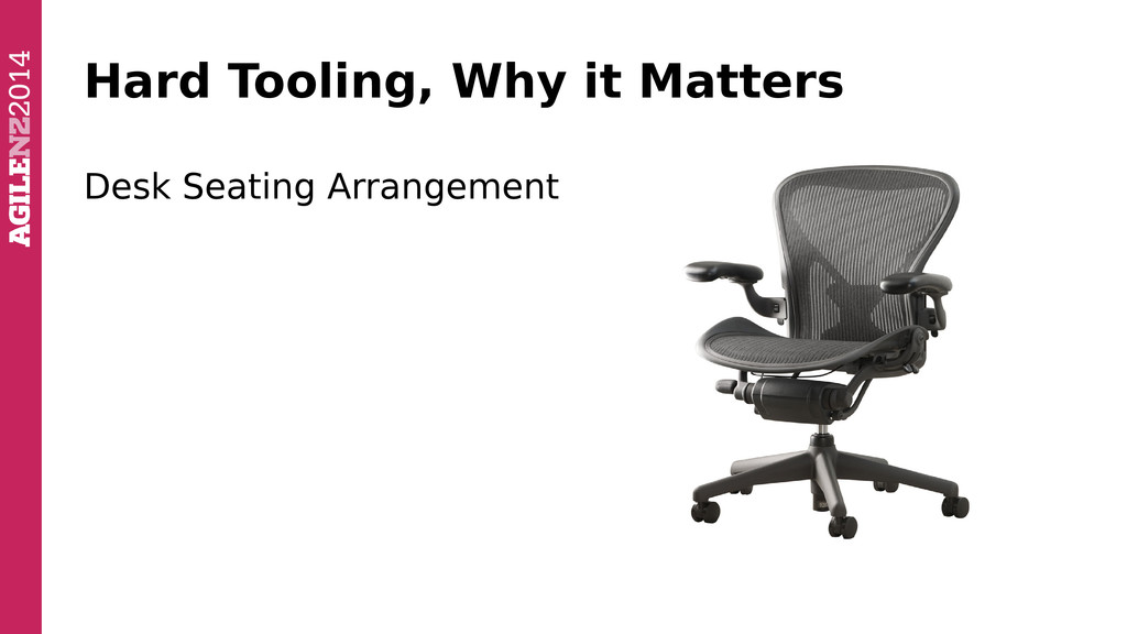 Hard Tooling, Why it Matters Desk Seating Arran...