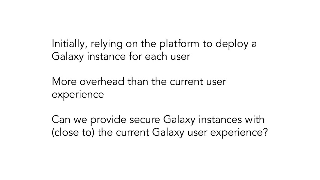 Initially, relying on the platform to deploy a ...