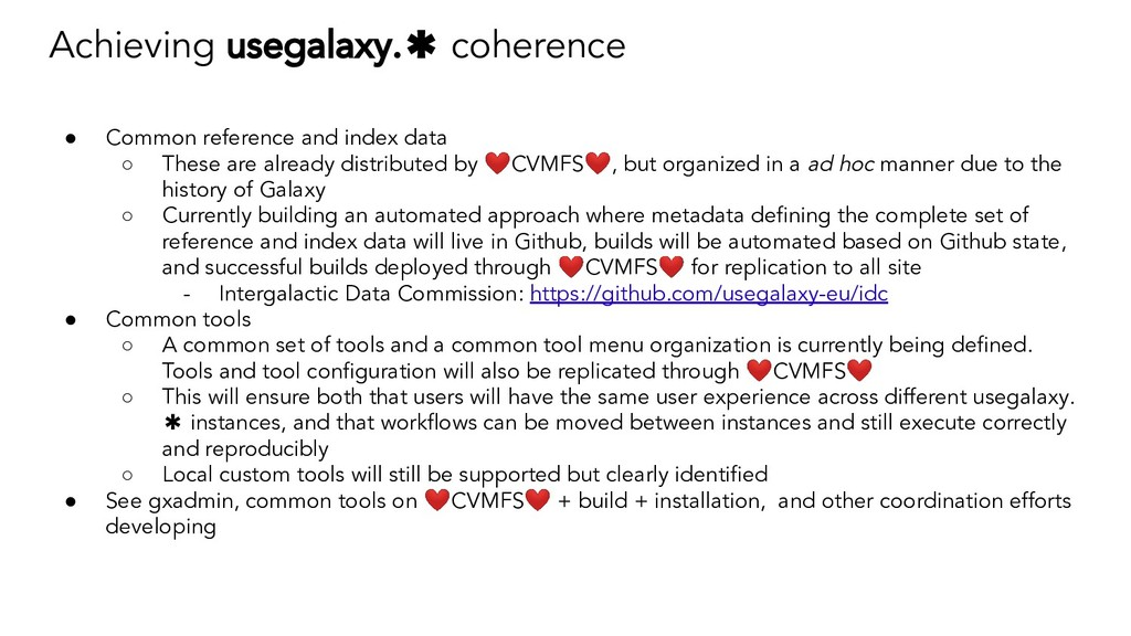 Achieving usegalaxy.✱ coherence ● Common refere...