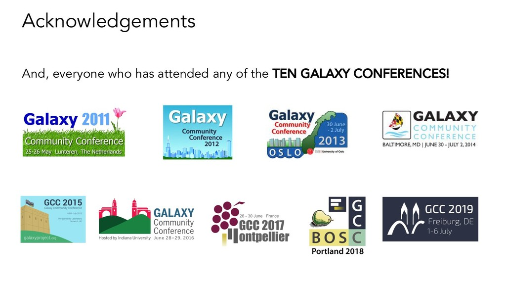 Acknowledgements And, everyone who has attended...