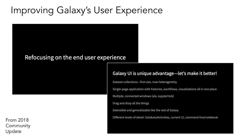 Improving Galaxy's User Experience From 2018 Co...