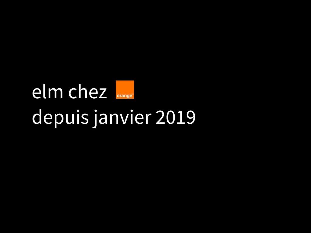elm chez  depuis janvier 2019