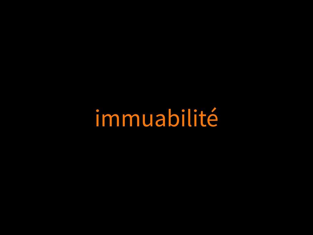immuabilité