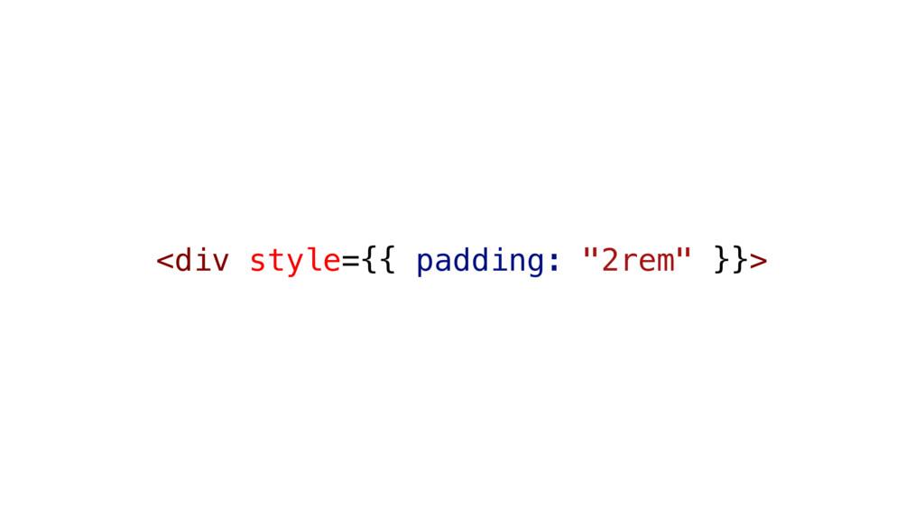 "<div style={{ padding: ""2rem"" }}>"