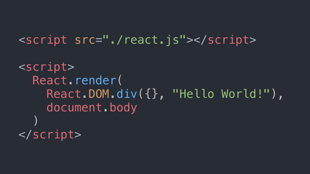 """<script src=""""./react.js""""></script> <script> Rea..."""