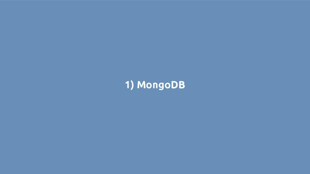 1) MongoDB