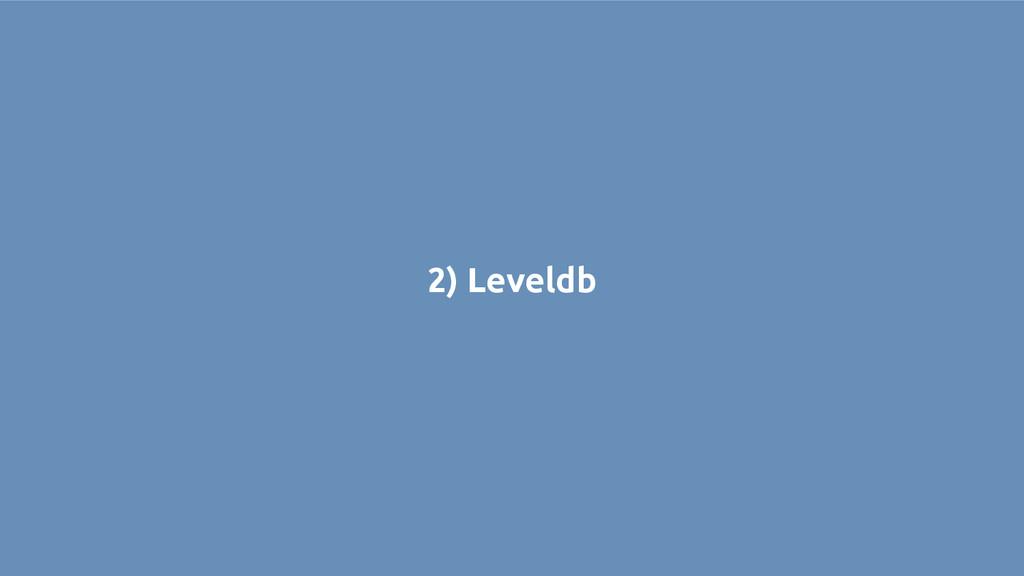 2) Leveldb