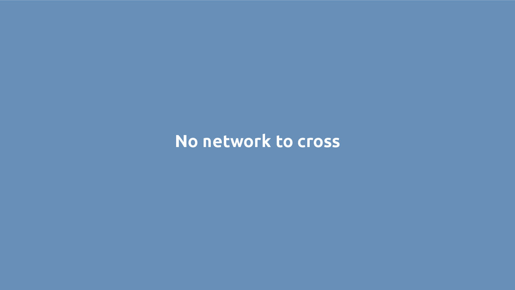 No network to cross