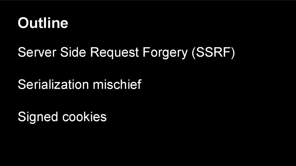 Outline Server Side Request Forgery (SSRF) Seri...