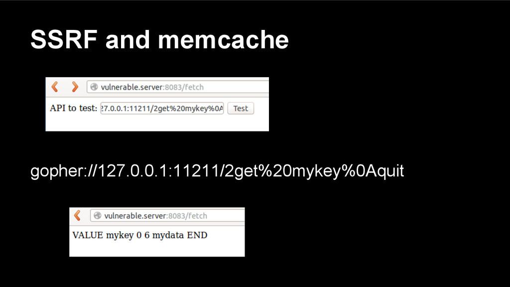 SSRF and memcache gopher://127.0.0.1:11211/2get...