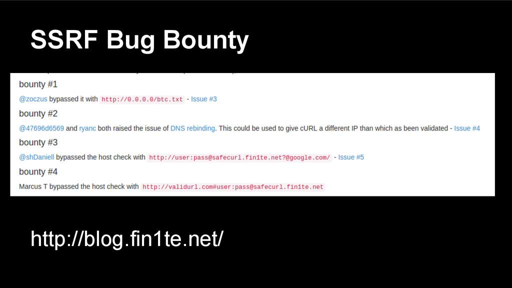 SSRF Bug Bounty http://blog.fin1te.net/