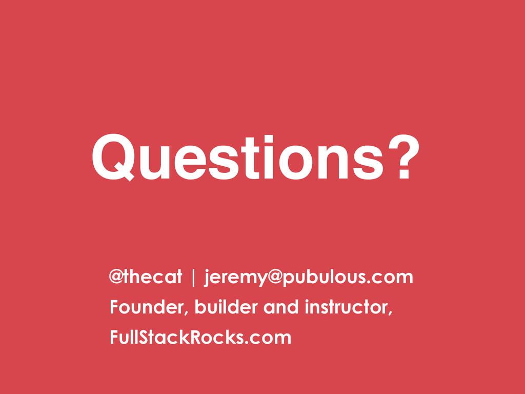 @thecat | jeremy@pubulous.com Founder, builder ...
