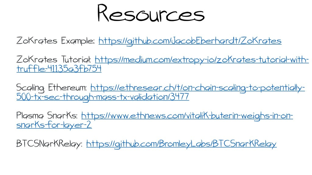 Resources ZoKrates Example: https://github.com/...