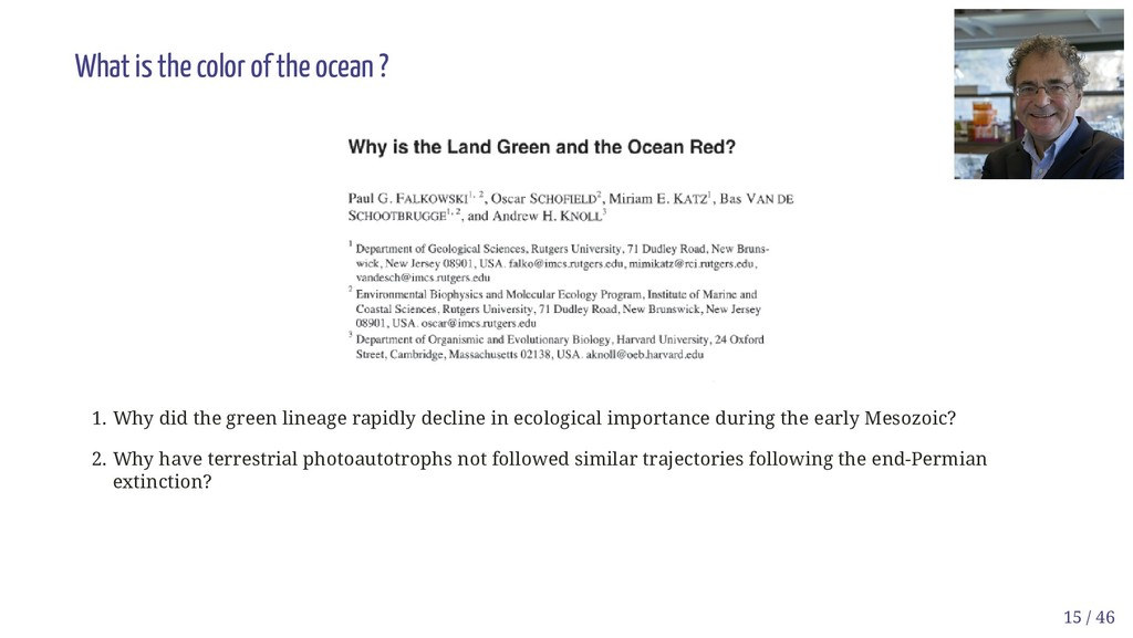 What is the color of the ocean ? 1. Why did the...