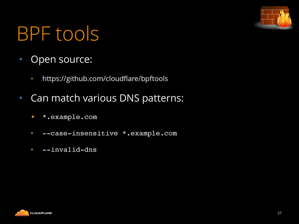 BPF tools 27 • Open source: • https://github.co...