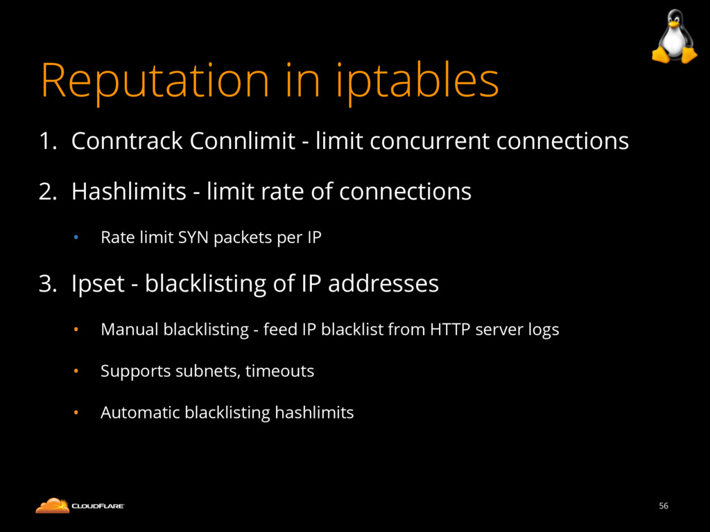 Reputation in iptables 1. Conntrack Connlimit -...
