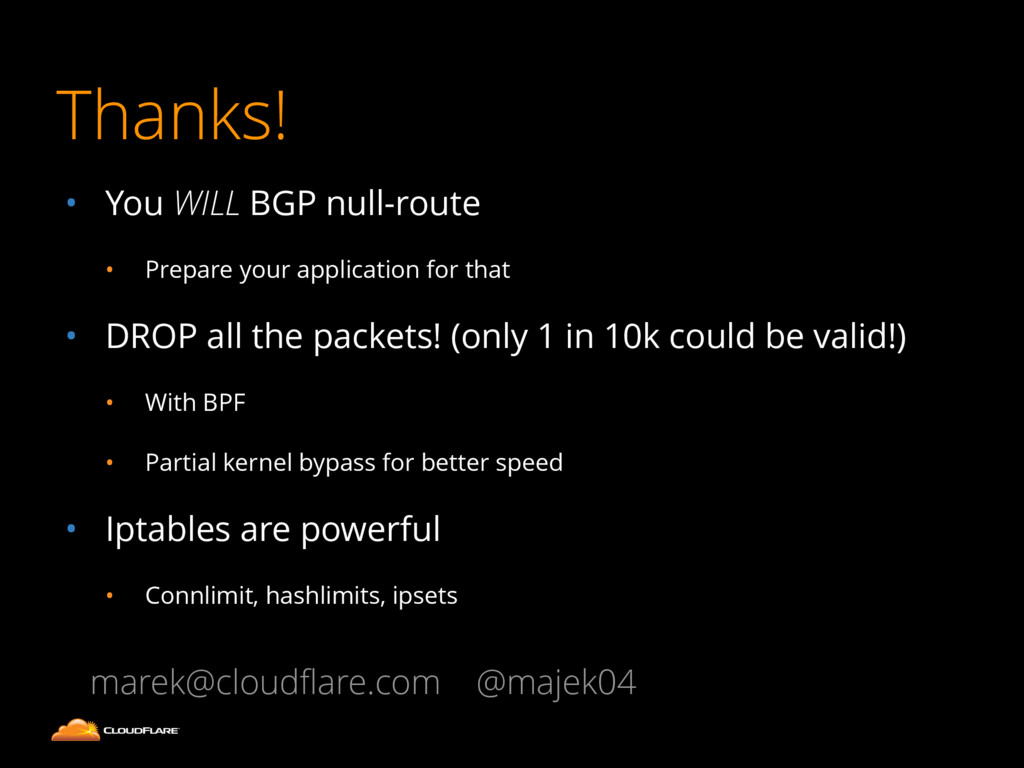 • You WILL BGP null-route • Prepare your applic...